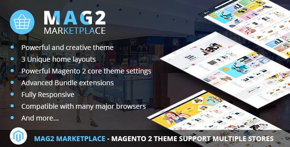 Mag2 Marketplace - Magento 2 Theme Support Multiple Stores