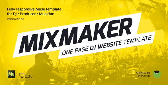 MixMaker - DJ / Producer / Music Band Website Responsive Muse Template
